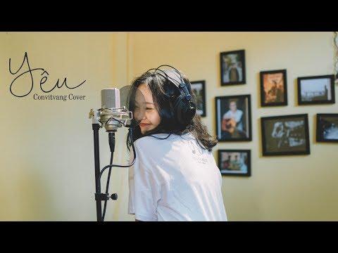 YÊU (cover) || Convitvang ft. Nguyễn Ngọc - Thời lượng: 5 phút, 31 giây.