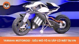 Mô tô trí tuệ nhân tạo Yamaha Motoroid sắp xuất hiện tại Việt Nam