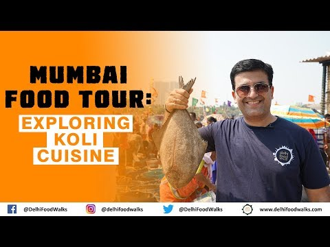 Mumbai Food Tour: Exploring KOLI Cuisine