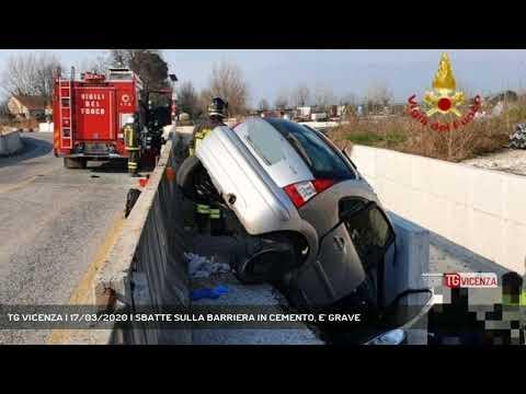 TG VICENZA | 17/03/2020 | SBATTE SULLA BARRIERA IN CEMENTO, E' GRAVE