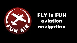 FLY is FUN Aviation Navigation YouTube video