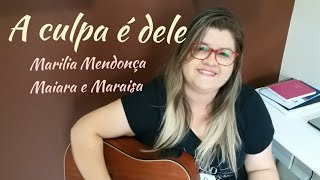 image of A Culpa é Dele - Marília Mendonça ft. Maiara e Maraisa (Agora é Que São Elas 2) - Dany Gondim Cover