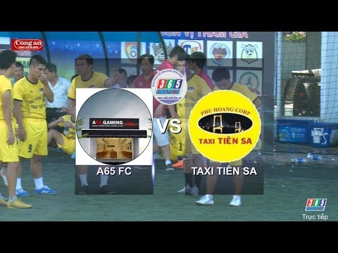 Giải bóng đá truyền thống tranh Cup Báo Công an Đà Nẵng lần X- năm 2019 Taxi Tiên Sa vs A65 FC