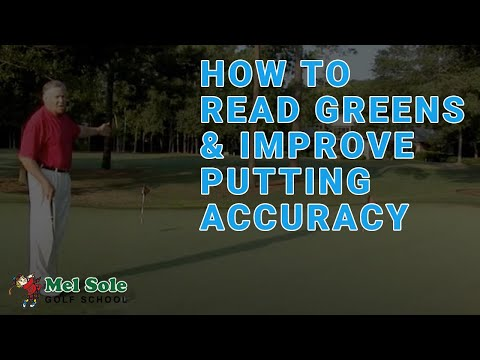 How to Read Greens and Improve Putting Accuracy