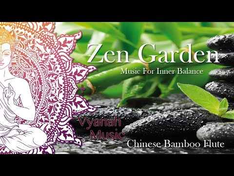 1 HOUR Zen Music For Inner Balance, Stress Relief and Relaxation( Chinese Bamboo Flute) by Vyanah