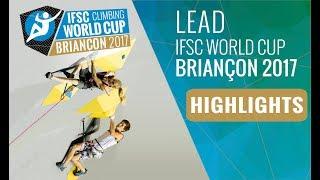 IFSC Climbing World Cup Briançon 2017 - Finals Highlights by International Federation of Sport Climbing
