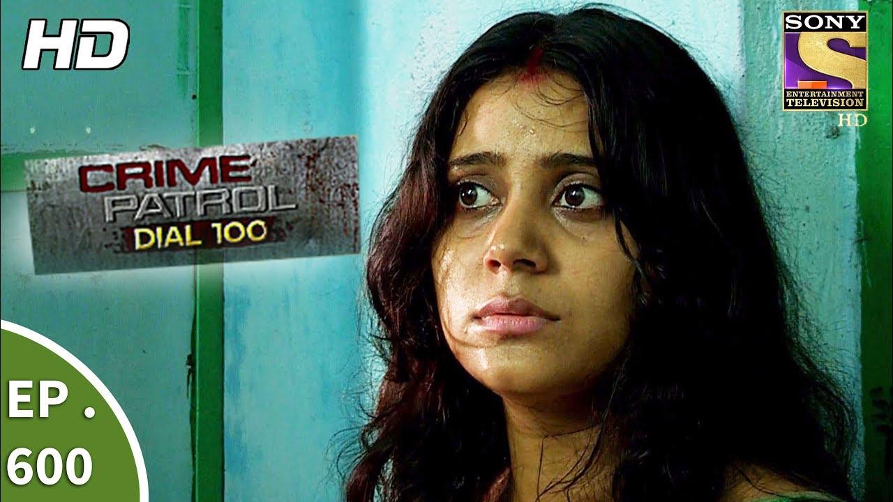 Crime Patrol Dial 100 – क्राइम पेट्रोल – A Murder In Kolkata Part 2 – Ep 600 – 8th September, 2017