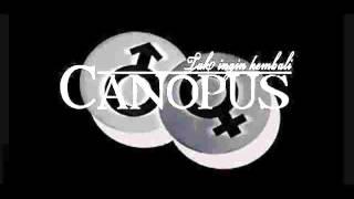 Canopus - Cinta Tak Harus Memiliki