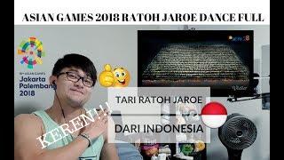 Download Video [REAKSI] LUAR BIASA! Tari Ratoh Jaroe dari Indonesia FULL | ASIAN GAMES 2018 | #JANGReacts MP3 3GP MP4