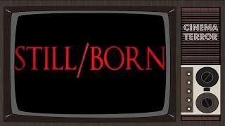 Nonton Still Born  2017    Movie Review Film Subtitle Indonesia Streaming Movie Download
