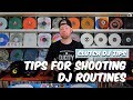 Tips for Shooting DJ Routines | Clutch DJ Tips