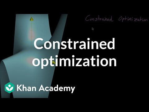 constrained optimization introduction video khan academy