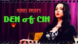"""Isobel Orlok's DEN of CIN : """"Cabin Fever - Patient Zero"""""""