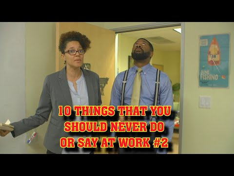 10 Things Not To Do Or Say At Work #2 😂COMEDY😂 (David Spates)