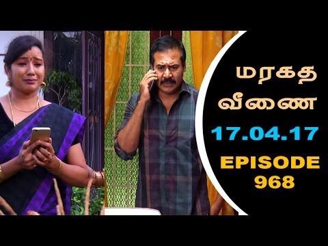 Maragadha Veenai Sun TV Episode 968 17/04/2017