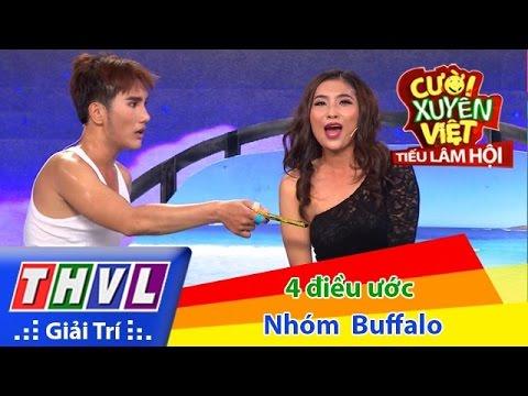 Cười xuyên Việt - Tiếu lâm hội Tập 3: Bốn điều ước - Nhóm Buffalo