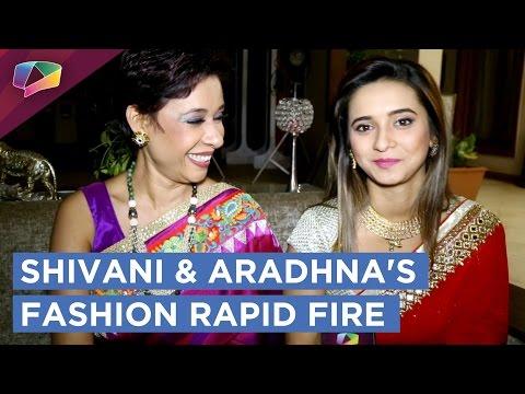 Shivani Surve and Aradhna Uppal Take Up Our Fashio