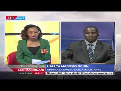 Leo Mashinani 26/05/2016: Hali ya masomo nchini
