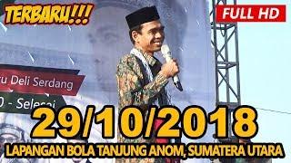 Video Ceramah Terbaru Ustadz Abdul Somad Lc, MA - Lapangan Tanjung Anom, Sumatera Utara MP3, 3GP, MP4, WEBM, AVI, FLV Desember 2018