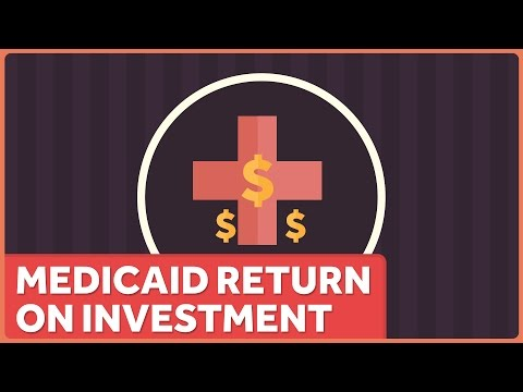 Medicaid has a Huge Return on Investment