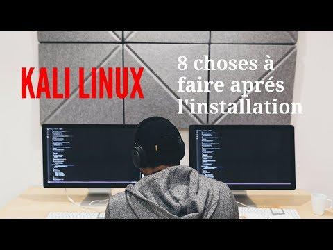 [TUTO] : KALI LINUX - 📛 Les choses à faire après l'installation !