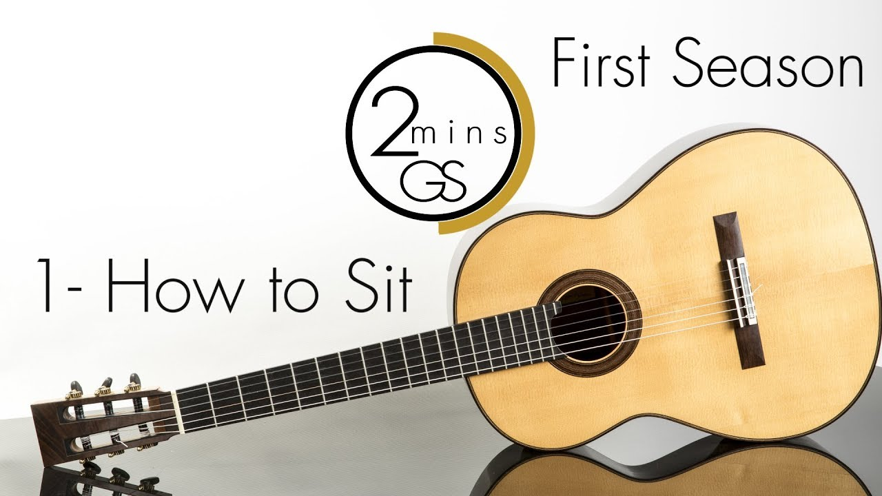 "1 – How to Sit – ""2 Minutes Guitar School"" – How to Play Guitar for Beginners"