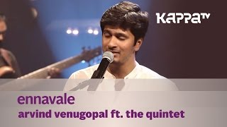 Video Ennavale - Arvind Venugopal f. The Quintet - Music Mojo - Kappa TV MP3, 3GP, MP4, WEBM, AVI, FLV Januari 2019