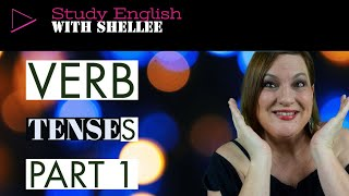 Lesson 2  English  Verb Tenses Part 1