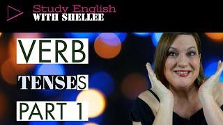 Lesson 2  English  Verb Tenses Part 1