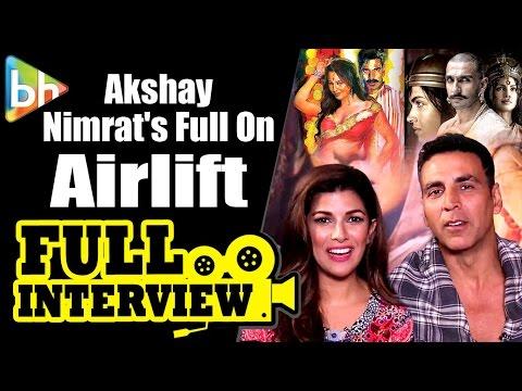 Akshay Kumar | Nimrat Kaur | Airlift | Rowdy Ratho