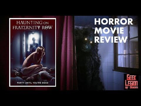 HAUNTING ON FRATERNITY ROW ( 2018 Jacob Artist ) aka THE PARTY CRASHER Horror Movie Review