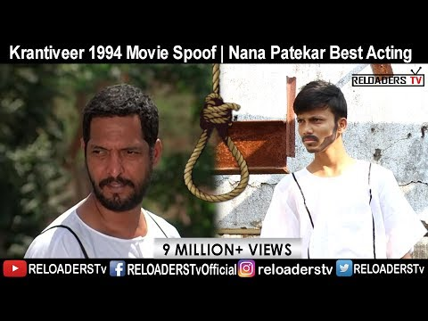 Krantiveer 1994 Movie Spoof | Nana Patekar | Reloaders Tv