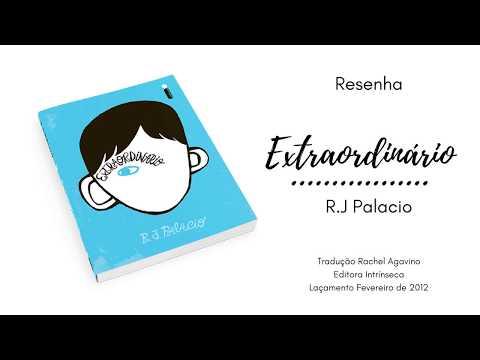 Resenha - Livro Extraordinário - R.J Palacio