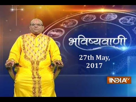 Bhavishyavani | 27th May, 2017