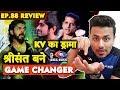 Sreesanth The Game Changer, Karanvir's Fake Drama | Bigg Boss 12 Ep. 88 Review
