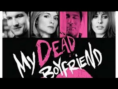 My Dead Boyfriend (2016) with Katherine Moennig, John Corbett, Heather Graham Movie