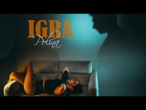 Polina - IGRA (Official video)
