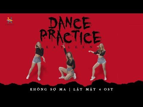Katleen Dance Practices - Không Sợ Ma | Lật Mặt 4: Nhà Có Khách OST - Thời lượng: 39 giây.