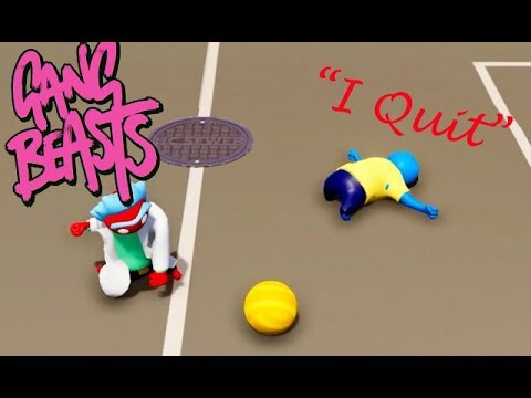 GANG BEASTS - Kyle Quits [Football]
