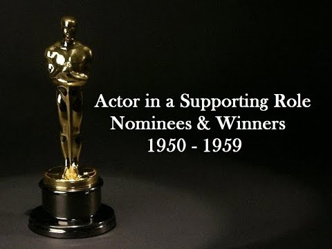 Academy Awards: Oscars Nominees and Winners: Actor in a Supporting Role 1950 - 1959