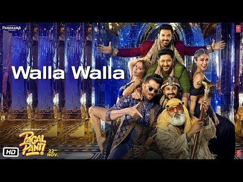 Walla Walla Video : Pagalpanti | Anil K, John, Ileana , Kriti , Pulkit , Arshad , Urvashi , Saurabh