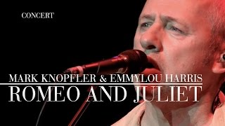Video Mark Knopfler & Emmylou Harris - Romeo And Juliet (Real Live Roadrunning | Official Live Video) MP3, 3GP, MP4, WEBM, AVI, FLV Juli 2019