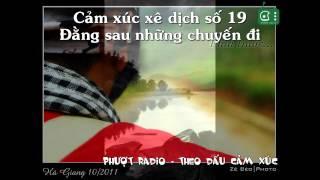 [Phượt Radio] CXXD Số 19 - Đằng Sau Những Chuyến đi