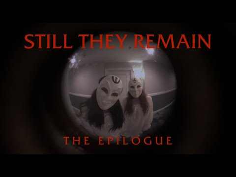 Still They Remain: The Epilogue (Remastered)