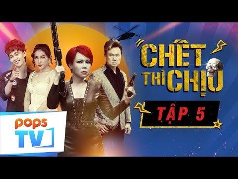 Chết Thì Chịu - Tập 5 - Hài Vui Nhộn 2019 | Việt Hương, Khả Như | POPS TV - Thời lượng: 23 phút.