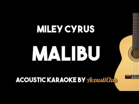 Miley Cyrus – Malibu (Acoustic Guitar Karaoke Lyrics on Screen)