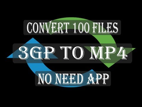 How to Convert Video 3GP to MP4 easy | No Need App