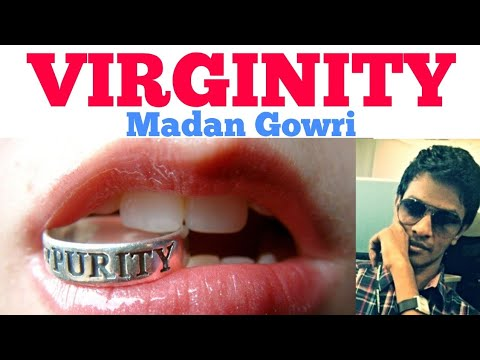 Virginity | Tamil | Madan Gowri | MG