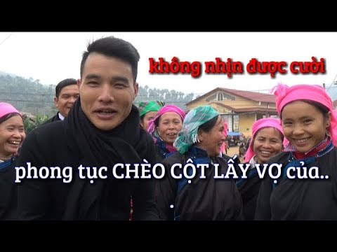 DTVN - Tâm sự phong tục CHÈO CỘT LẤY VỢ của dân tộc tày Bản Liền -Bắc Hà - Lào Cai. 2018 - Thời lượng: 7:51.