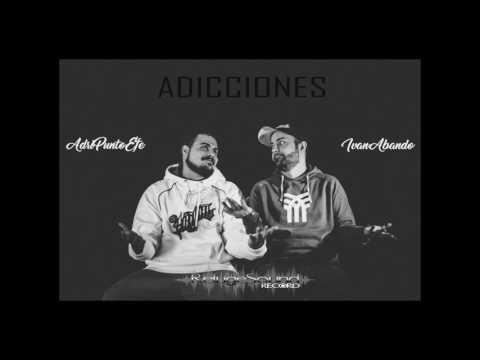 Adripuntoefe e Iván Abando son adictos